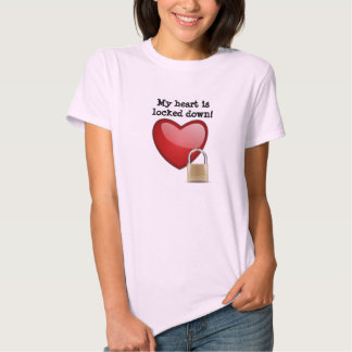 My heart is locked down t shirt