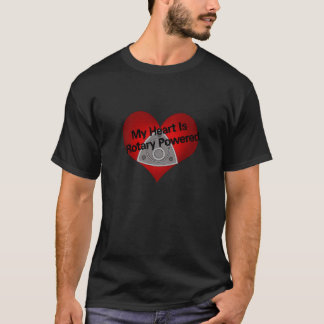 My Heart Is Rotary Powered T-Shirt