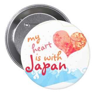 My Heart is with Japan 3 Inch Round Button