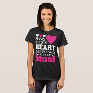 My Heart Lives In Heaven And She Is My Mom Tshirt