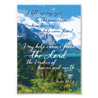 My help comes from the Lord Psalm 121 Mountain Art Photo Print