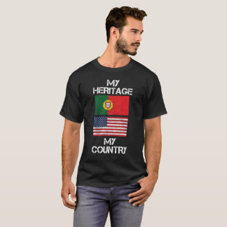 My Heritage My Country Portuguese American T-Shirt