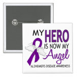 My Hero Is My Angel Alzheimer's Disease 2 Inch Square Button