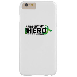 My Hero Lymphoma Awareness Support Gifts Barely There iPhone 6 Plus Case