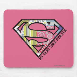 My Hero Since Forever Mouse Pad