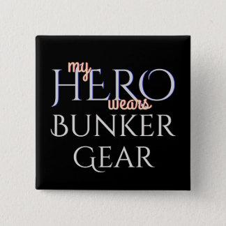 My Hero Wears Bunker Gear 2 Inch Square Button