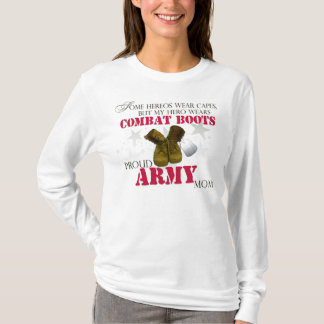 My Hero wears Combat Boots - Army Mom T-Shirt