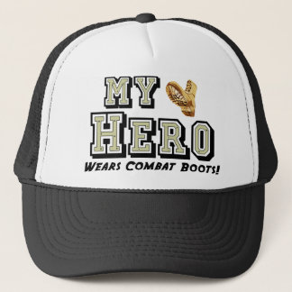 My Hero Wears Combat Boots! Trucker Hat