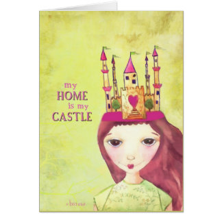 my home is my castle card