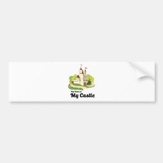 my home my castle bumper sticker