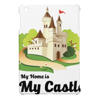 my home my castle case for the iPad mini