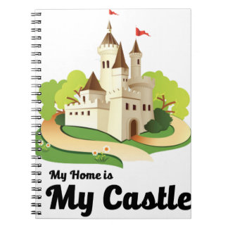 my home my castle notebooks