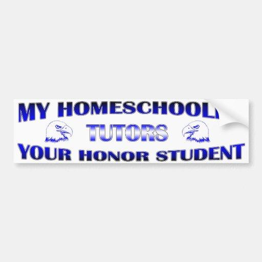 My Homeschooler Tutors Your HonorStudent Bumper Stickers