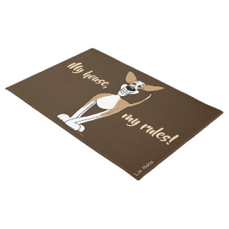 My house, my rules! Podenco Doormat