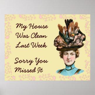 My House Was Clean Last Week Print