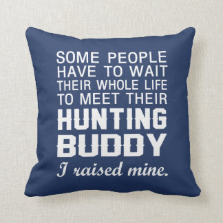 My Hunting Buddy Throw Pillow