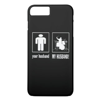 MY HUSBAND - DRUMMER iPhone 7 PLUS CASE