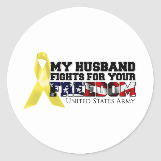 My Husband Fights For Your Freedom Classic Round Sticker