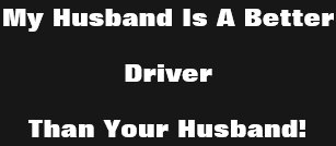 Is Better Than Yours Husband T Shirts Shirt Designs Zazzleca