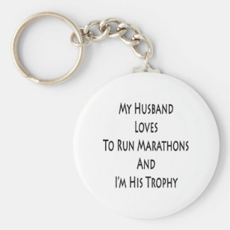 My Husband Loves To Run Marathons And I'm His Trop Basic Round Button Keychain