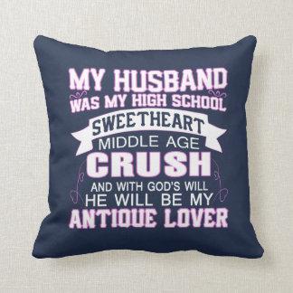 My Husband Was My High School Sweetheart Throw Pillow