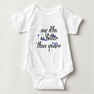 My Ilha is better than yours-Azores Baby Bodysuit