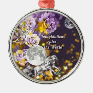 My imagination is endless metal ornament