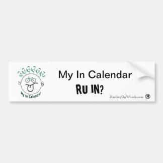 My In Calendar Bumper Sticker