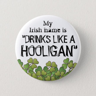 My Irish Name Hooligan St. Patrick's Day Button