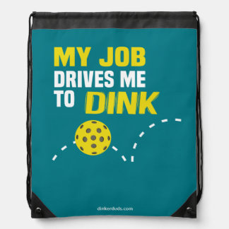 """""""My Job Drives Me to Dink"""" Pickleball Backpack"""
