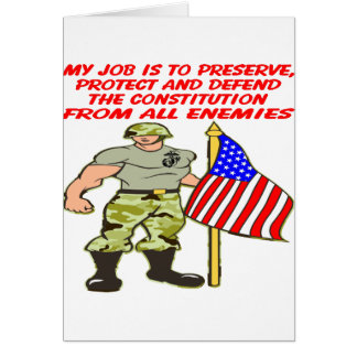 My Job Is To Defend The Constitution Against All Greeting Card