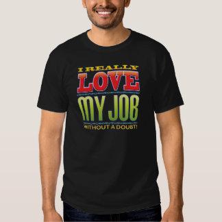My Job Love Tee Shirt