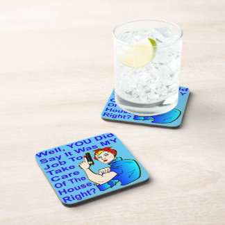 My Job To Take Care Of The House Coaster