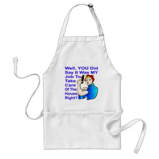 My Job To Take Care Of The House Standard Apron
