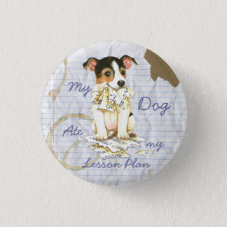My JRT Ate my Lesson Plan 1 Inch Round Button