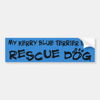 My Kerry Blue Terrier is a Rescue Dog Bumper Sticker