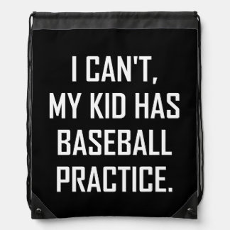 My Kid Has Baseball Practice Funny Drawstring Bag