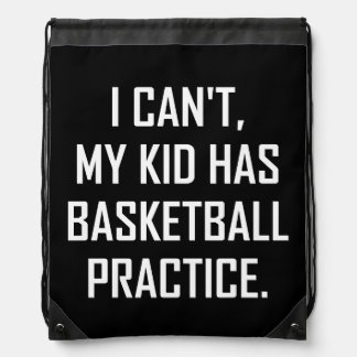 My Kid Has Basketball Practice Funny Drawstring Bag
