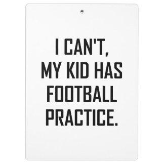 My Kid Has Football Practice Funny Clipboard