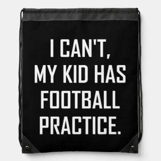 My Kid Has Football Practice Funny Drawstring Bag