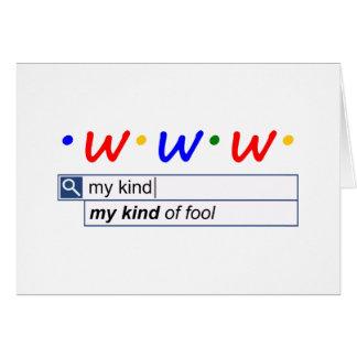My Kind Of Fool Card