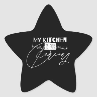 My Kitchen Is For Dancing Funny Quote Sticker