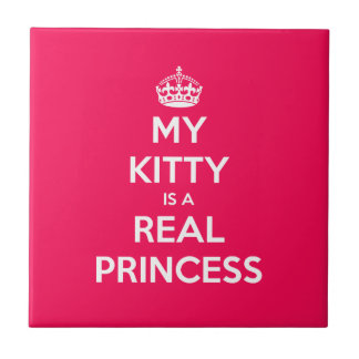 My Kitty Is A Real Princess Ceramic Tiles
