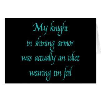 My Knight in Shining Armor Card