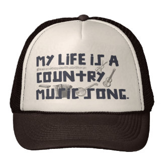 My Life Country Western Song Trucker Hat