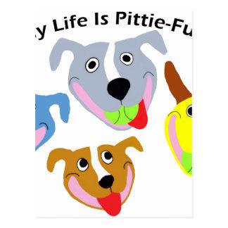 My Life is Pittie-full Postcard