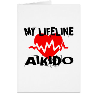 MY LIFE LINA AIKIDO MARTIAL ARTS DESIGNS CARD
