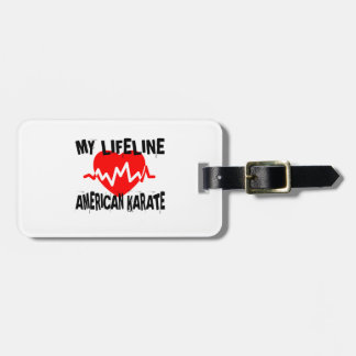 MY LIFE LINA AMERICAN KARATE MARTIAL ARTS DESIGNS LUGGAGE TAG