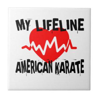 MY LIFE LINA AMERICAN KARATE MARTIAL ARTS DESIGNS TILE
