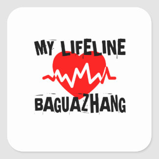 MY LIFE LINA BAGUAZHANG MARTIAL ARTS DESIGNS SQUARE STICKER